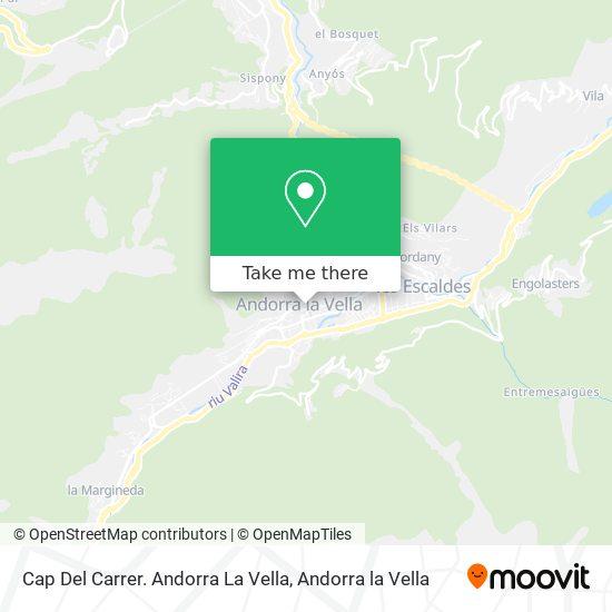 Cap Del Carrer. Andorra La Vella map