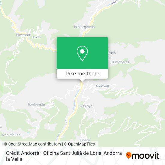 Crèdit Andorrà - Oficina Sant Julià de Lòria map