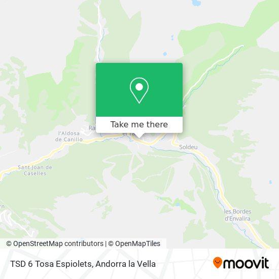 TSD 6 Tosa Espiolets map