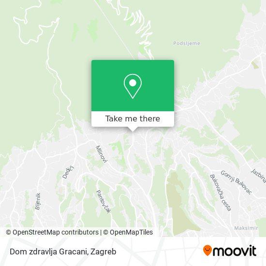 Dom zdravlja Gracani map
