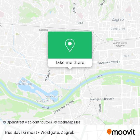 Bus Savski most - Westgate map