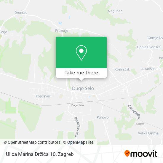 Ulica Marina Držića 10 map