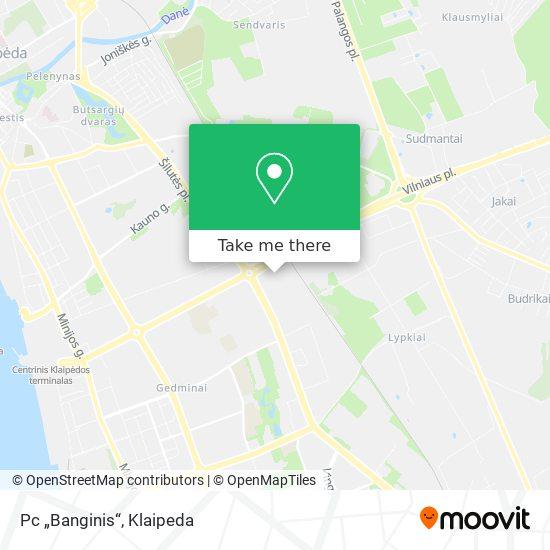 Pc Banginis map