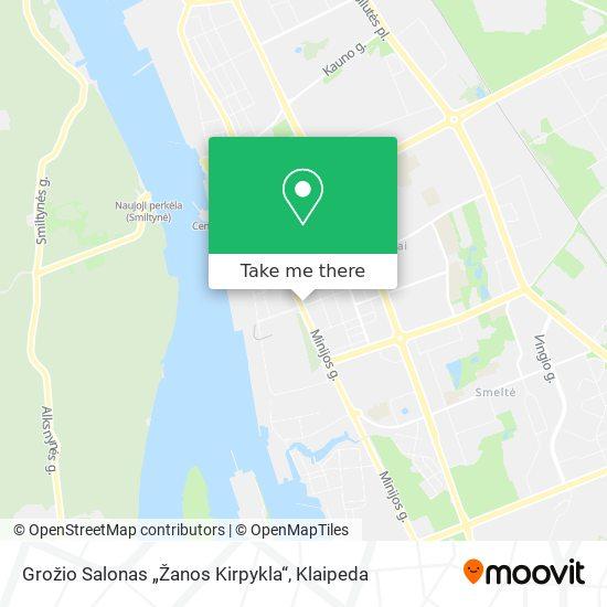"""Grožio Salonas """"Žanos Kirpykla"""" map"""