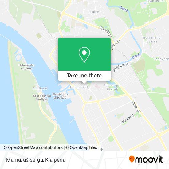 Mama, aš sergu map