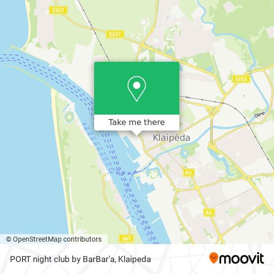 PORT night club by BarBar'a map