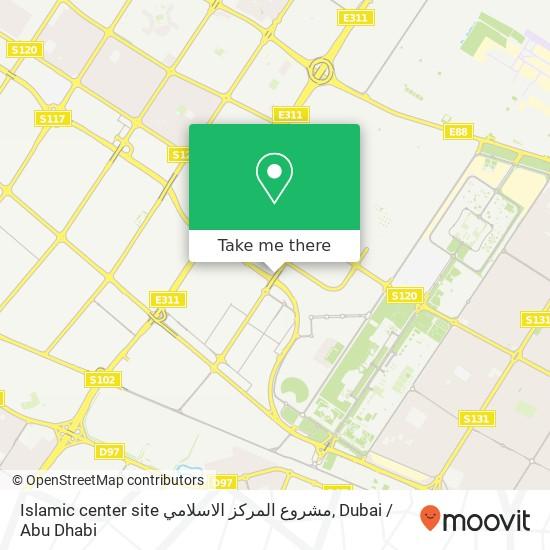 Карта Islamic center site مشروع المركز الاسلامي