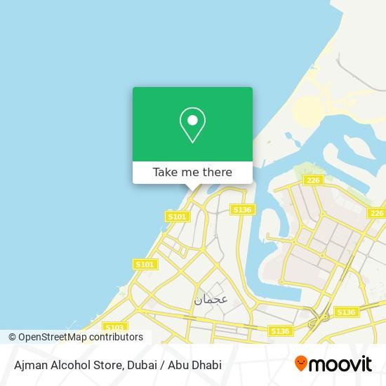 Карта Ajman Alcohol Store