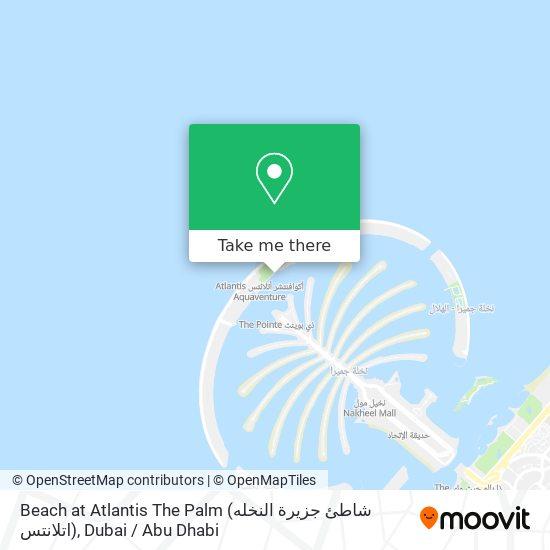 Beach at Atlantis The Palm (شاطئ جزيرة النخله اتلانتس) map