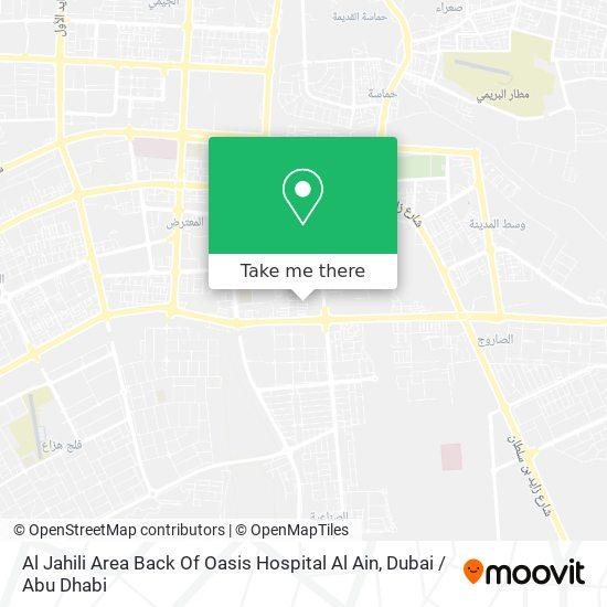 Al Jahili Area Back Of Oasis Hospital Al Ain map