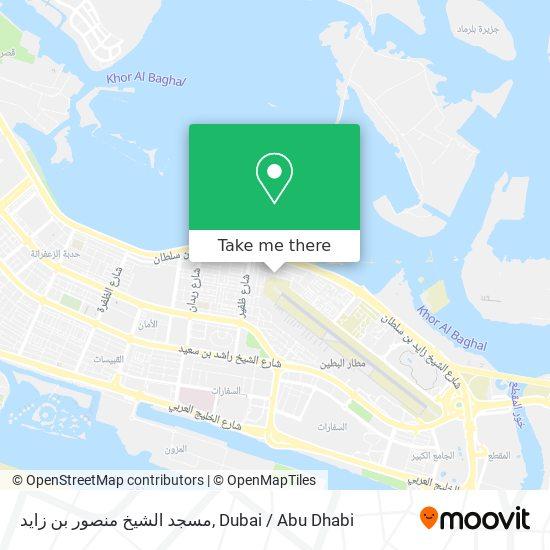 مسجد الشيخ منصور بن زايد map