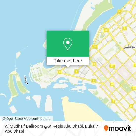 Al Mudhaif Ballroom @St.Regis Abu Dhabi map