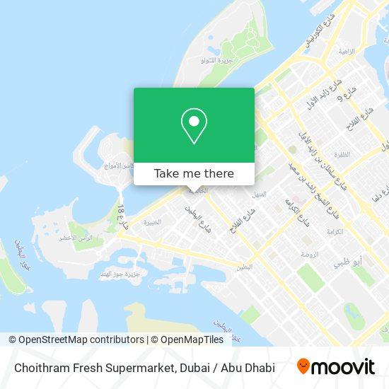 Choithram Fresh Supermarket map