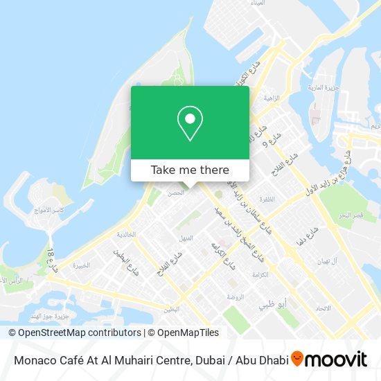 Monaco Café At Al Muhairi Centre map