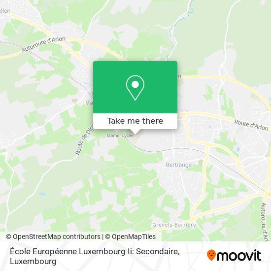 École Européenne Luxembourg Ii: Secondaire map