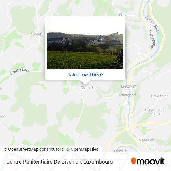 Centre Pénitentiaire De Givenich map