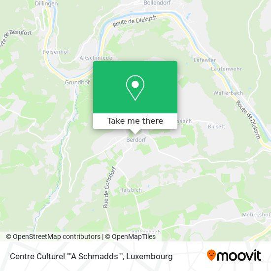 "Centre Culturel ""A Schmadds"" map"