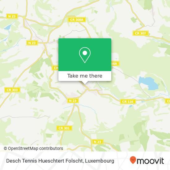 Desch Tennis Hueschtert Folscht mapa