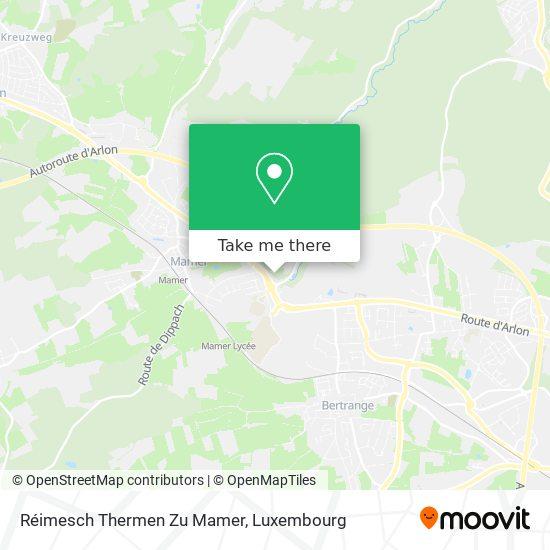 Réimesch Thermen Zu Mamer map