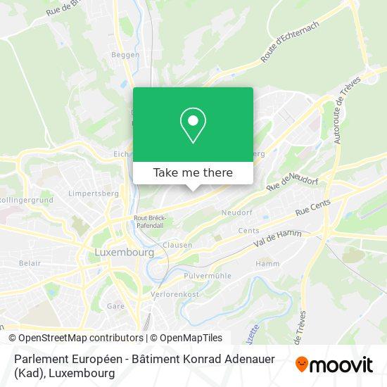 Parliament Europeen Bâtiment Konrad Adenauer (Kad) map