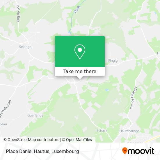 Place Daniel Hautus map
