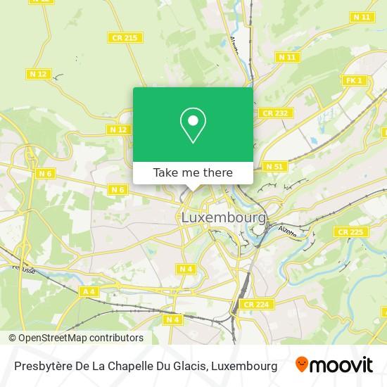 Presbytère De La Chapelle Du Glacis map