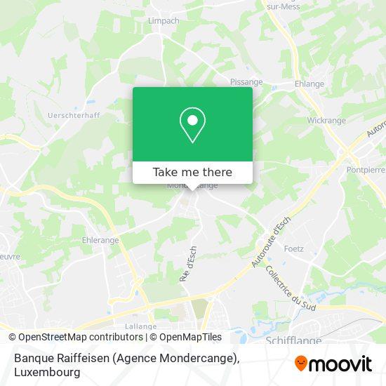 Banque Raiffeisen (Agence Mondercange) map