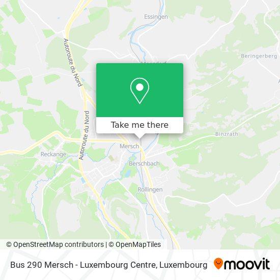 Bus 290 Mersch - Luxembourg Centre map