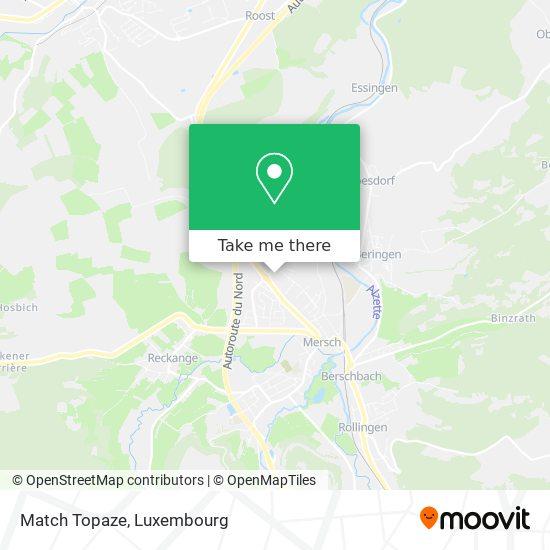 Match Topaze map