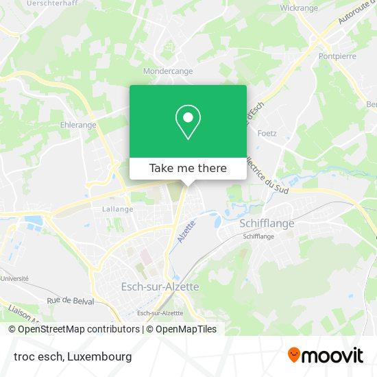 troc esch map