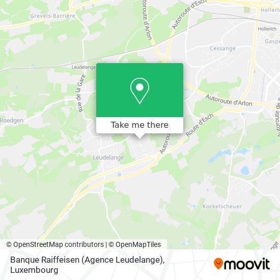 Banque Raiffeisen (Agence Leudelange) map