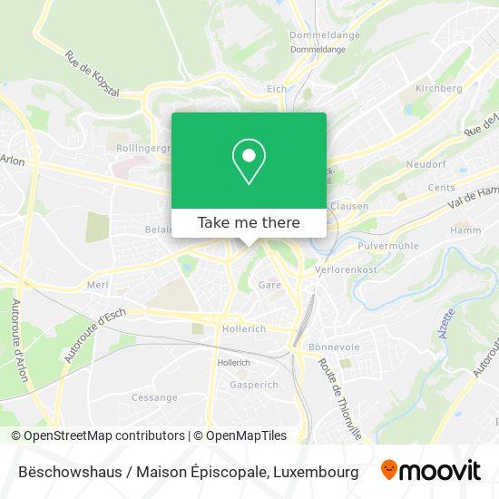 Bëschowshaus / Maison Épiscopale map