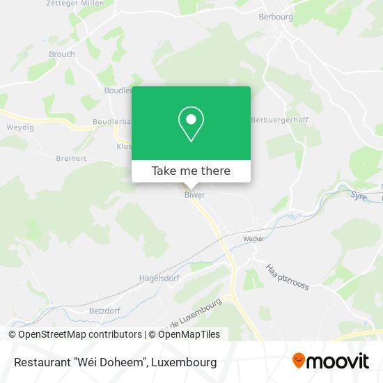 """Restaurant """"Wéi Doheem"""" map"""