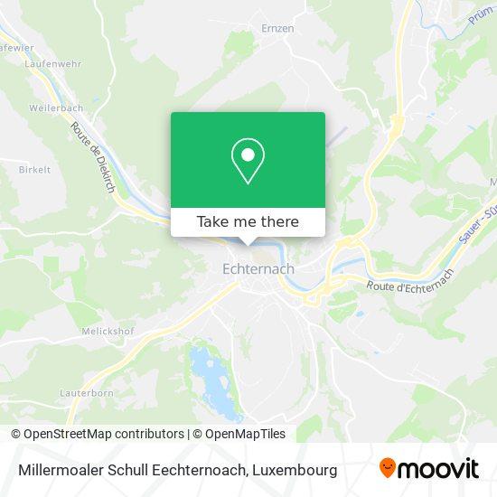 Millermoaler Schull Eechternoach map