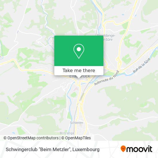 """Schwingerclub """"Beim Metzler"""" map"""