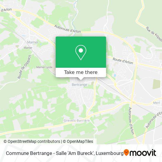 Commune Bertrange - Salle 'Am Bureck' map