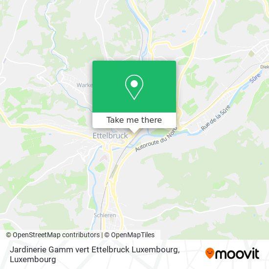 Jardinerie Gamm vert Ettelbruck Luxembourg map