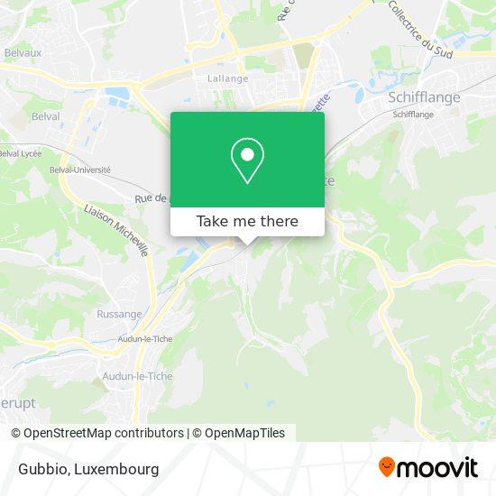 Gubbio, 11, Rue Jean-Pierre Bausch 4023 Esch-sur-Alzette map