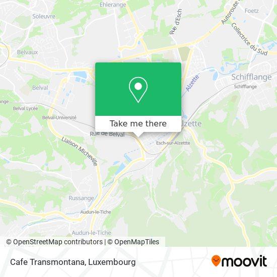 Cafe Transmontana, 116, Rue du Canal 4051 Esch-sur-Alzette map