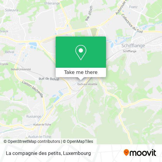 La compagnie des petits, 73, Rue de l'Alzette 4011 Esch-sur-Alzette map