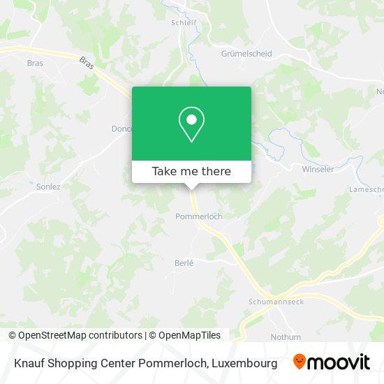 Knauf Shopping Center Pommerloch map