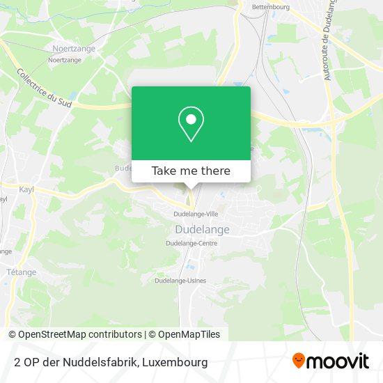 2 OP der Nuddelsfabrik map