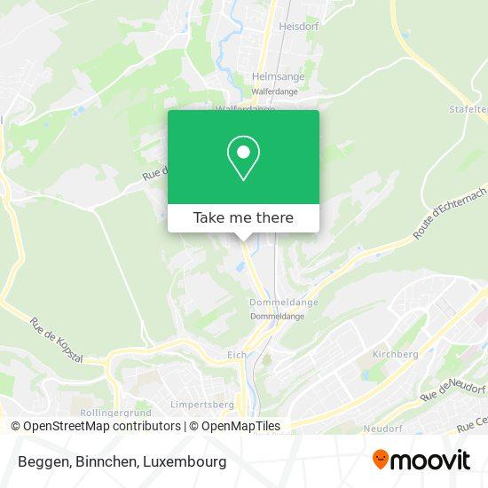 Beggen, Binnchen map