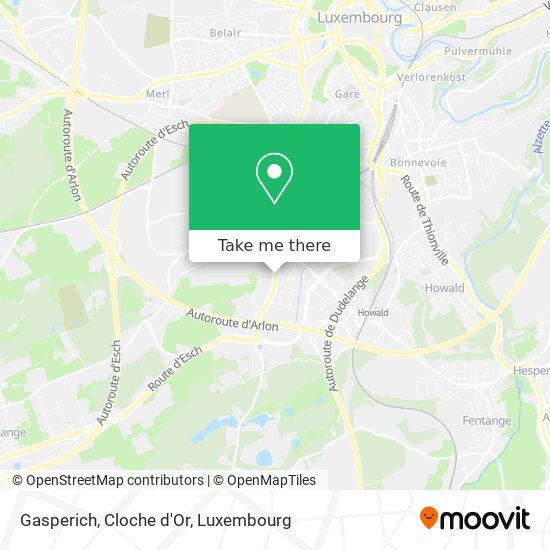 Gasperich, Cloche d'Or map
