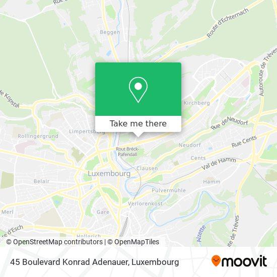 45 Boulevard Konrad Adenauer map