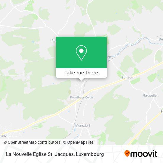 La Nouvelle Eglise St. Jacques map