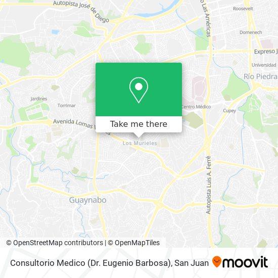 Consultorio Medico (Dr. Eugenio Barbosa) map