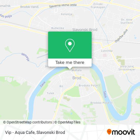 Vip - Aqua Cafe map