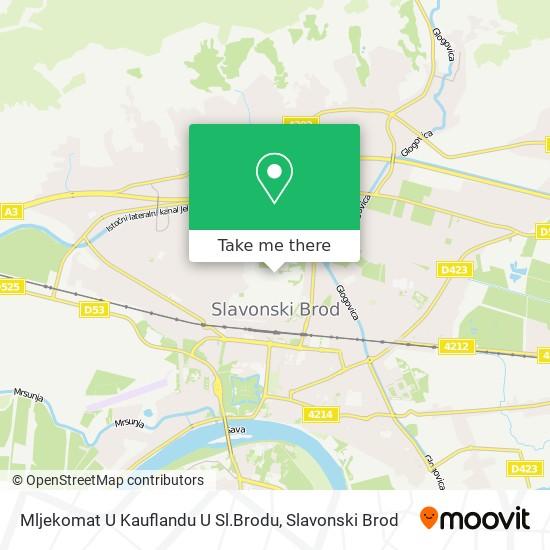 Mljekomat U Kauflandu U Sl.Brodu map