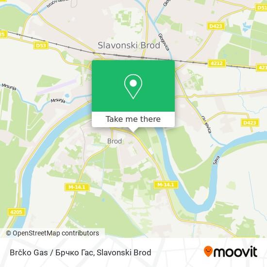 Brcko Gas / Брчко Гас map